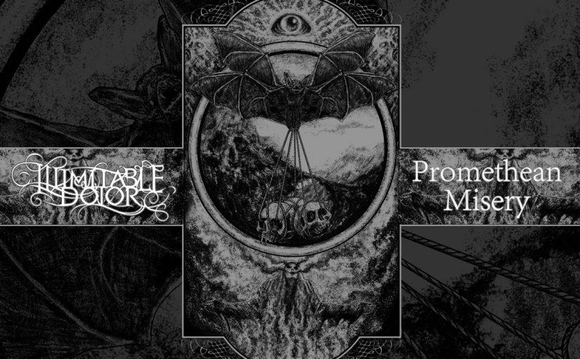 Illimitable Dolor & Promethean Misery — Illimitable Dolor & Promethean Misery (Split)
